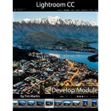 Lightroom CC: Develop Module