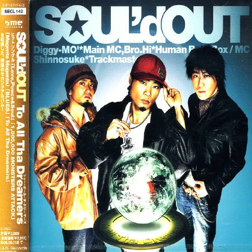 CD : Soul'd Out - To All Tha Dreamers (CD)