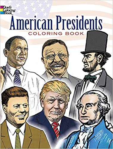 American Presidents Coloring Book (Dover History Coloring Book ...