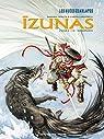 Izunas : la légende des nuées écarlates, cycle 2, tome 1 : Namaenashi par Tenuta