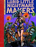 img - for Lurid Little Nightmare Makers (Volume 6) book / textbook / text book