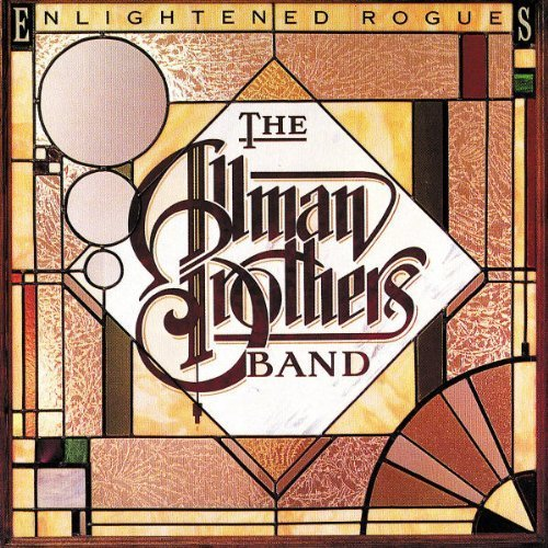 Enlightened Rogues by The Allman Brothers Band Original recording reissued, Original recording remastered edition (1997) Audio CD