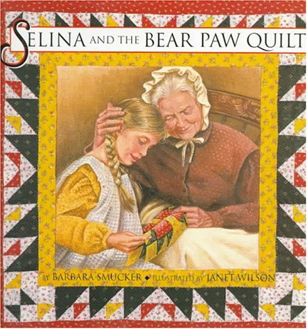 Bear Paw Quilting (Selina and the Bear Paw Quilt)