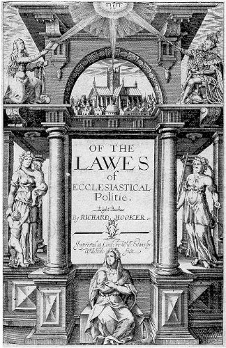 Of The Laws Of Ecclesiastical Polity (With Active Table of Contents)