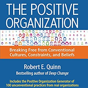 The Positive Organization Audiobook