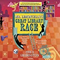 Mr. Lemoncello's Great Library Race Audiobook by Chris Grabenstein Narrated by Jesse Bernstein, Chris Grabenstein
