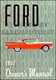 1957 Ford Reprint Owner's Manual -- All Models