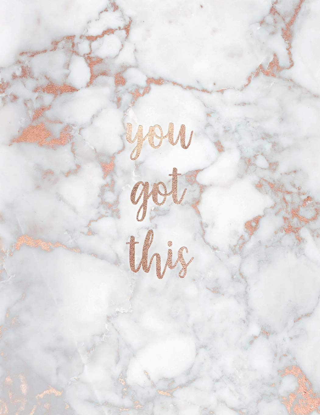 You Got This: Inspirational Quote Notebook - White Marble ...