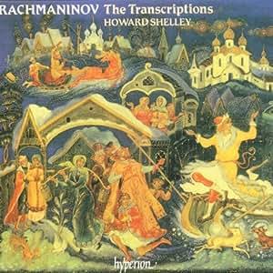 Rachmaninoff: The Transcriptions
