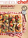 Pizza party ! 55 pizzas fait maison par Marabout