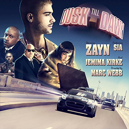 Dusk Till Dawn by ZAYN feat. Sia on Amazon Music - Amazon.com
