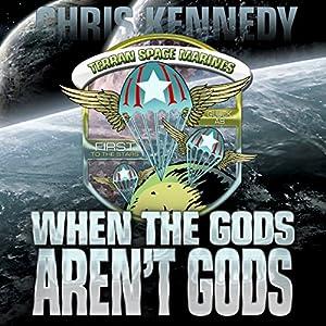When the Gods Aren't Gods Audiobook