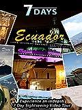 7 Days - Ecuador