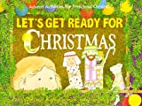Let's Get Ready for Christmas, Sandra M. Anderson, 0806626623