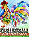 Farm Animals Adult Coloring Book: Farm Animal Design Patterns for Immersive Fun, Relaxation, and Stress Relief (Color To Live) (Volume 5)