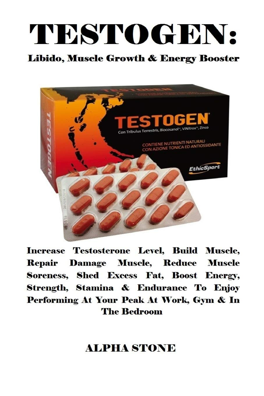 TESTOGEN: Libido, Muscle Growth & Energy Booster: Increase
