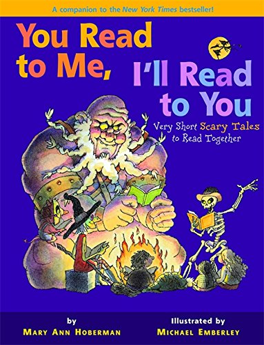 You Read to Me, I'll Read to You: Very Short Scary Tales to Read Together (Scary Scary Halloween)