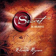 El Secreto (Texto Completo) [The Secret ] | Livre audio Auteur(s) : Rhonda Byrne Narrateur(s) : Rebeca Sanchez Manriquez