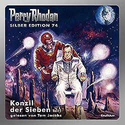 Konzil der Sieben - Teil 1 (Perry Rhodan Silber Edition 74)