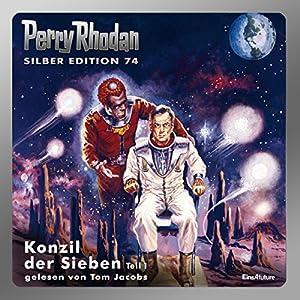 Konzil der Sieben - Teil 1 (Perry Rhodan Silber Edition 74) Hörbuch