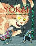 Yôkai ! : Le monde étrange des monstres japonais