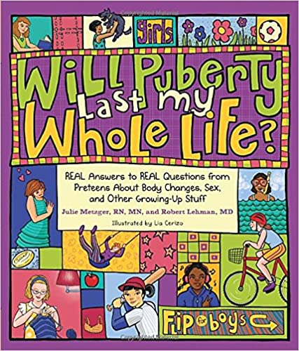 Will Puberty Last My Whole Life?: REAL Answers To REAL Questions From Preteens About Body Changes, Sex, And Other Growing-Up Stuff Ebook Rar 61T0o6%2BbM3L._SX425_BO1,204,203,200_