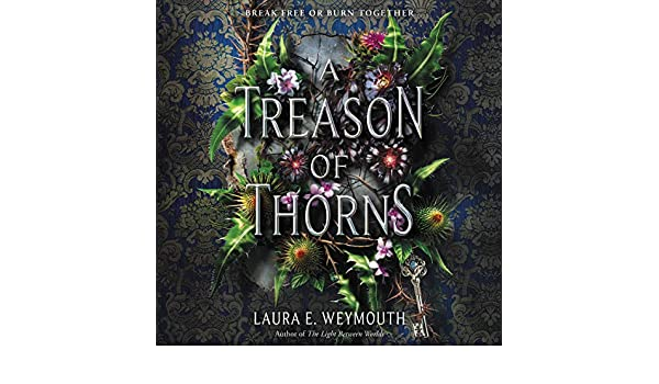 A Treason of Thorns: Amazon.es: Laura E. Weymouth, Fiona ...