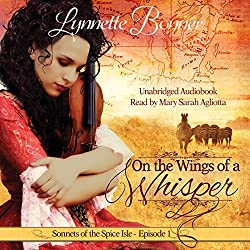 On the Wings of a Whisper: A Serialized Historical Christian Romance