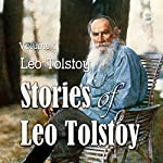 Stories of Leo Tolstoy, Volume 1 | Leo Tolstoy
