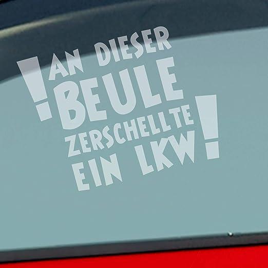 Auto Aufkleber In Deiner Wunschfarbe An Dieser Beule Zerschellte Ein Lkw Lkw 12x9 Cm Autoaufkleber Sticker Folie Auto