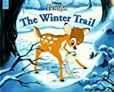 The Winter Trail - Bambi, Kathy Henderson, 1570824274