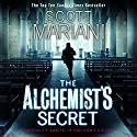 The Alchemist's Secret: Ben Hope, Book 1 Audiobook by Scott Mariani Narrated by Will Rycroft