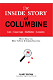 The Inside Story of Columbine: Lies. Coverups. Ballistics. Lessons.