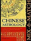 Chinese Astrology, Richard Craze, 0764151584