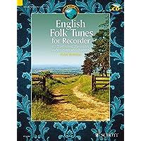 English Folk Tunes For Recorder: 62 Trad. Pcs Descant (Soprano) Recorder Book/Cd (Schott World Music Series)