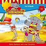 Benjamin im Urlaub (Benjamin Blümchen 15) | Elfie Donnelly