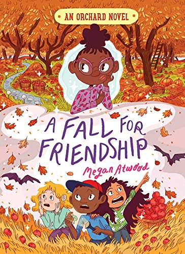 A Fall for Friendship (An Orchard