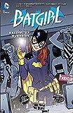 Batgirl Vol. 1: The Batgirl of Burnside (the New 52)