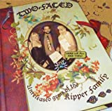 Two Faced - Unreleased Gems Of The Kipper Family by The Kipper Family
