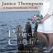 The Perfect Catch: A Christian Romance Novella: Texas Sweethearts, Book 2 | Janice Thompson