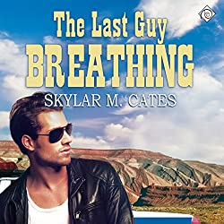 The Last Guy Breathing
