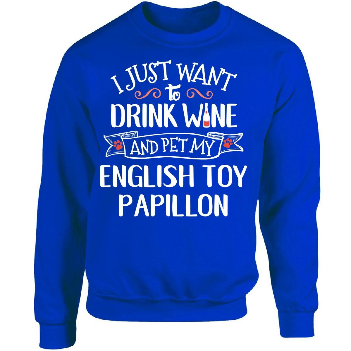 Drink Wine Pet My English Toy Papillon Puppy Dog Lover Gift Adult