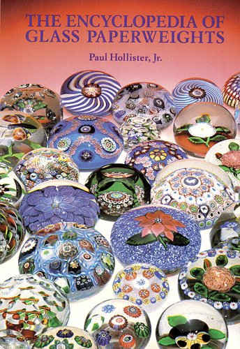 The Encyclopedia Of Glass Paperweights