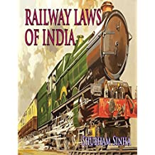 Railway Laws of India: Indian Law Series