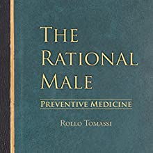 Preventive Medicine: The Rational Male, Book 2 Audiobook by Rollo Tomassi Narrated by Sam Botta