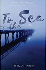 To the Sea: Anthology from The Writer's Playground Paperback