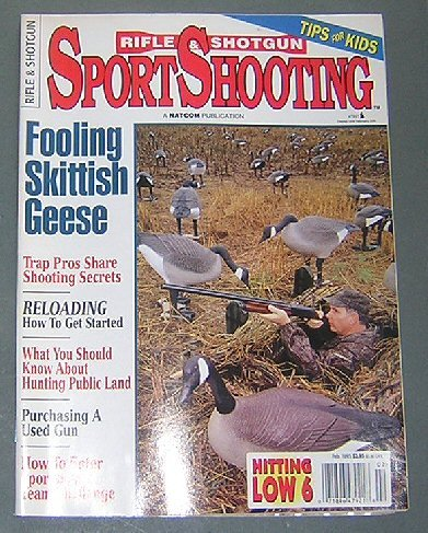 Rifle Shotgun SportShooting January/February 1995 (Trap Pros Share Shooting Secrets, Purchasing a Used Gun, Keneyathlon, Fooling Skittish Geese, Huntgin Public Land, How to Enter Sportsman's Team Challenge, Design Your Own Sporting Clays Course)