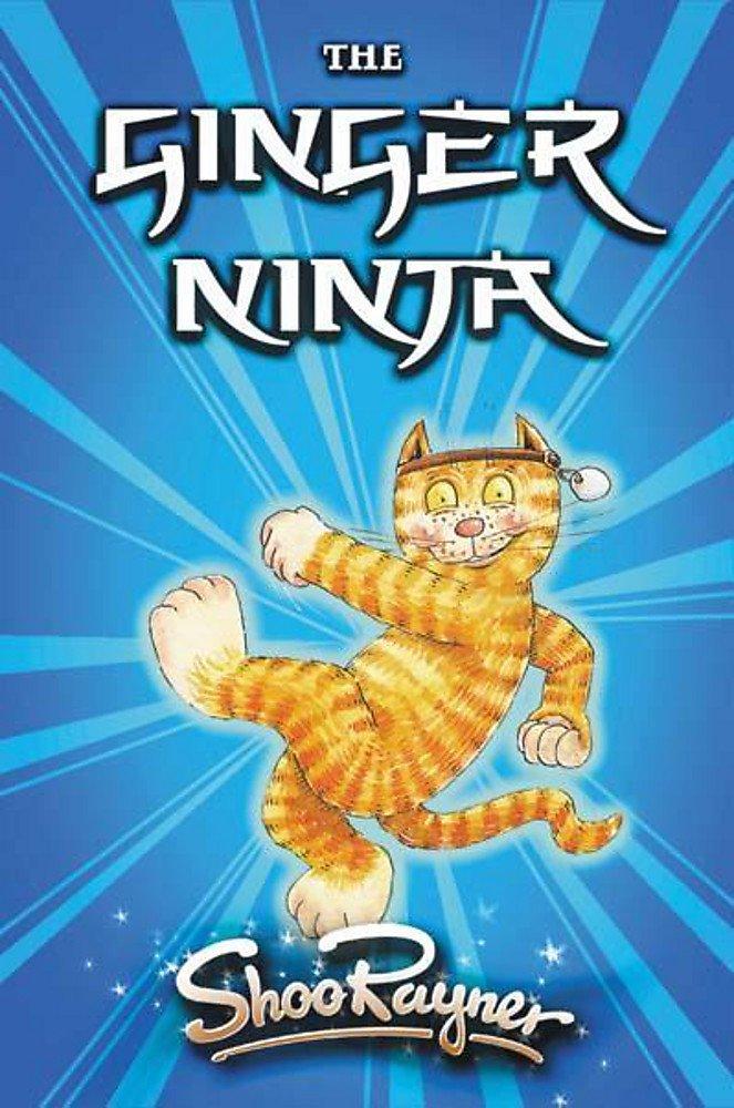 The Ginger Ninja (Read Alone) (Bk. 1): Shoo Rayner ...