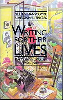 an analysis of writing for their lives and the modernist women Writing for their lives : the modernist women 1910-1940 item preview.
