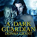 A Dark Guardian: Shields, Book 1 Audiobook by Donna Grant Narrated by Antony Ferguson